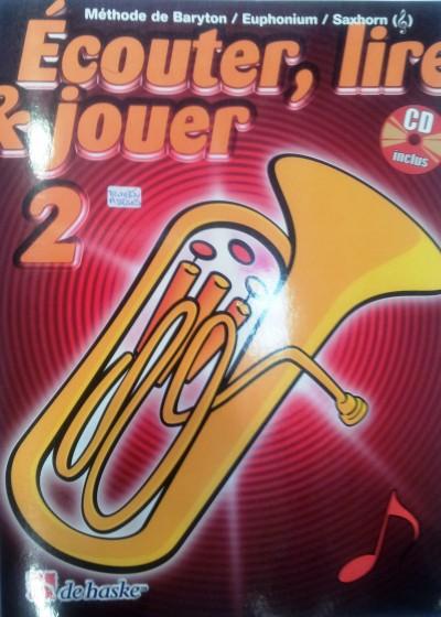 Écouter, lire & jouer 2 Método de trombón Castelain