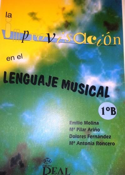 La improvisación en el lenguaje musical 1B