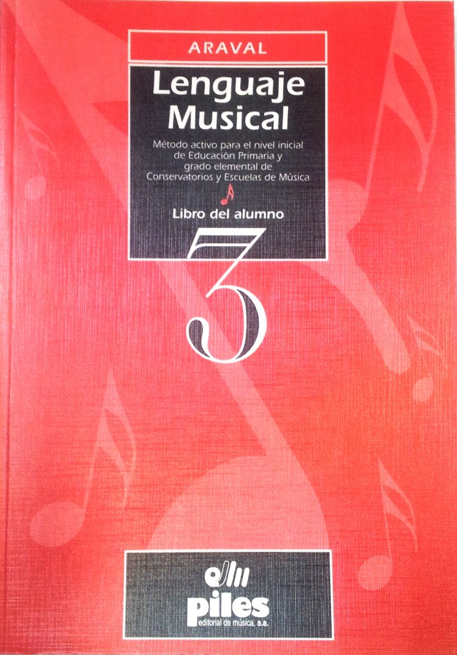 Lenguaje Musical. Libro del alumno. Vol. 3 Araval
