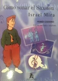 Como sonar el saxofón 1 Israel Mira