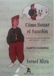 Como sonar el saxofón 4 Israel Mira