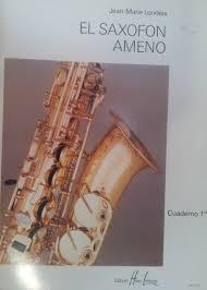 El saxofón ameno Cuaderno 1º Jean – Marie Londeix