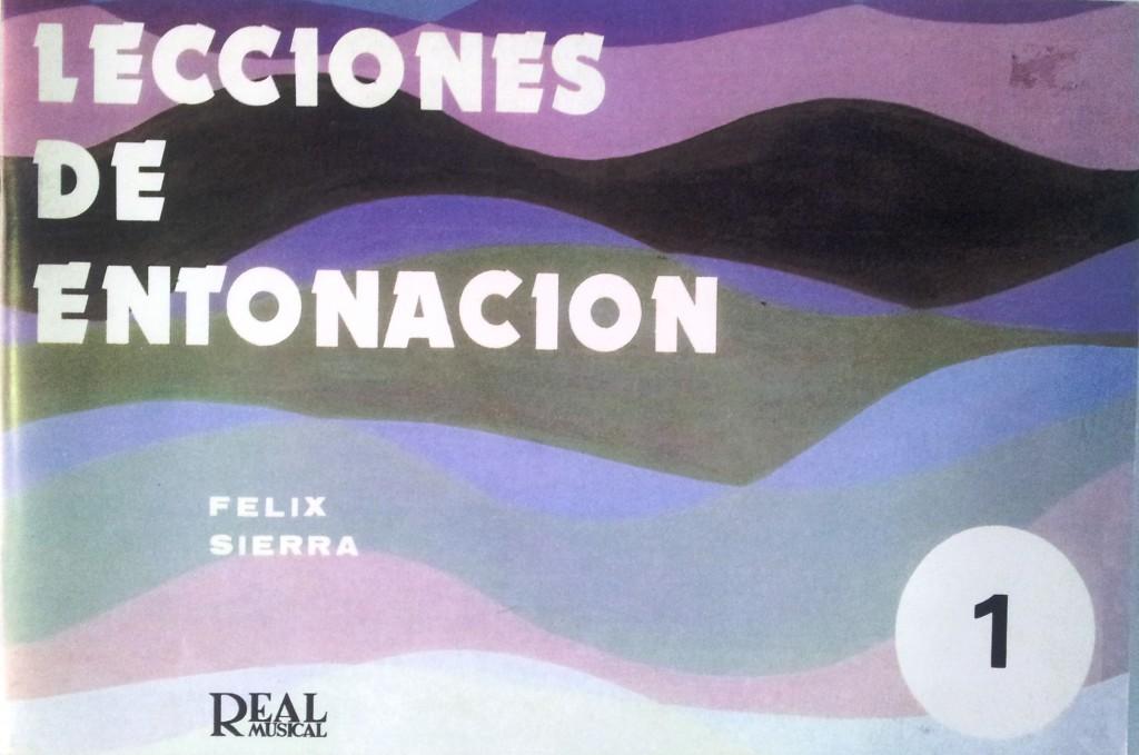 Lecciones de entonación 1 Felix Sierra