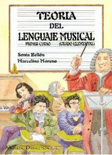 Teoría del lenguaje musical 1er curso. Bellón